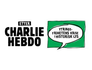 Etter Charlie Hebdo, Ytringsfrihetens krise i historisk lys @ Nedjma