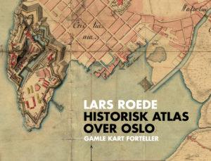 Oslo i gamle kart @ Amalie skram