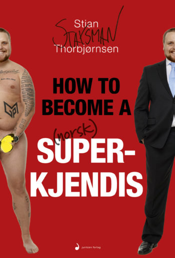 how-to-become-a-norsk-superkjendis